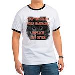 Stop the wolf massacre Ringer T