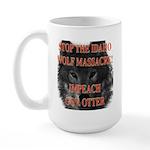 Stop the wolf massacre Large Mug