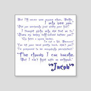 "jacobquotes Square Sticker 3"" x 3"""