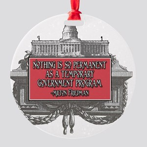 2-Milton Friedman on Government Pro Round Ornament