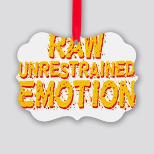 188-raw-emotion-blk Picture Ornament