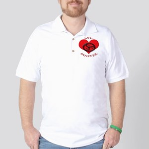 BDSM love my valentine master Golf Shirt
