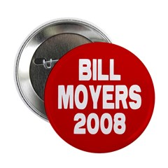 Bill Moyers 2008 Red Button