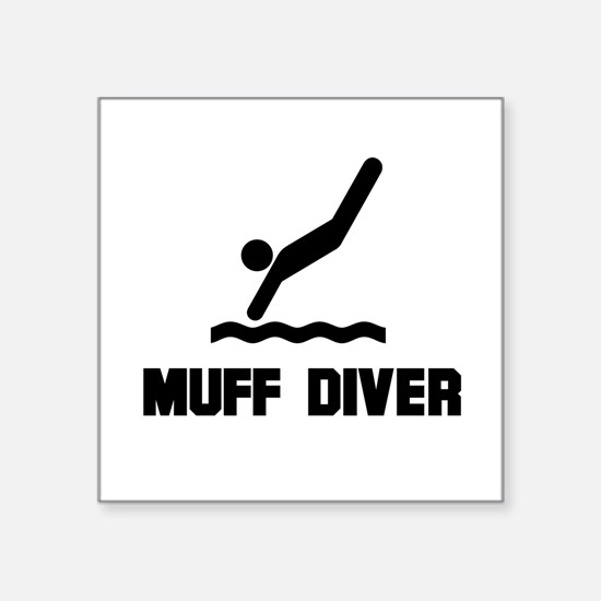 "Muff Diver 1 Square Sticker 3"" x 3"""