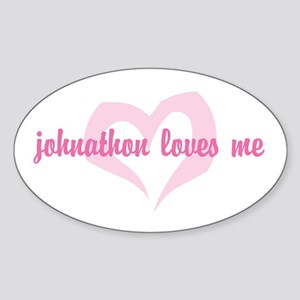"""johnathon loves me"" Oval Sticker"