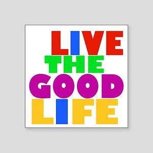 "Good Life Black Square Sticker 3"" x 3"""