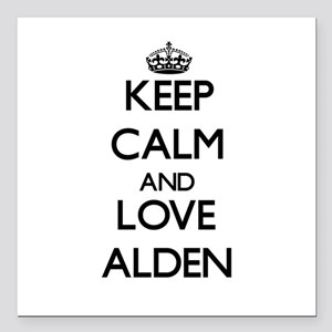 """Keep Calm and Love Alden Square Car Magnet 3"""" x 3"""""""