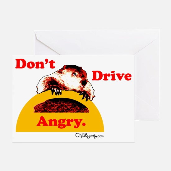 Dont Drive Angry Greeting Card