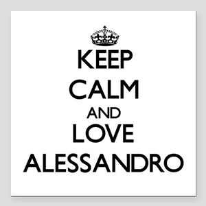 Keep Calm and Love Alessandro Square Car Magnet 3""