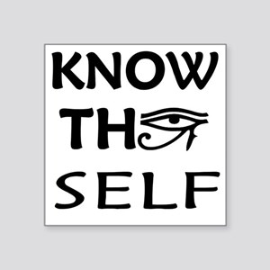 "KNOW THY SELF Square Sticker 3"" x 3"""