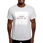 Missing: Sensitivity Chip Light T-Shirt
