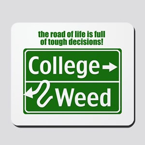 Tough Decisions Mousepad