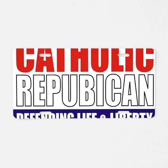 2-Catholic Republican (TShi Aluminum License Plate