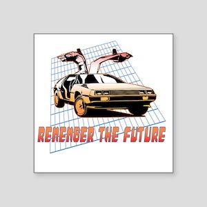 """Remember the Future Square Sticker 3"""" x 3"""""""
