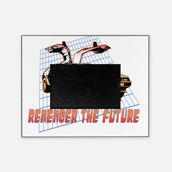 Remember the Future Picture Frame