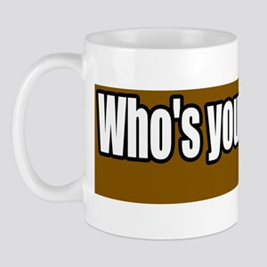 Whos-Your-Farmer-Bumper-Sticker Mug