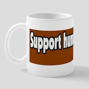 Support-Humane-Farming-Bumper-Sticker Mug