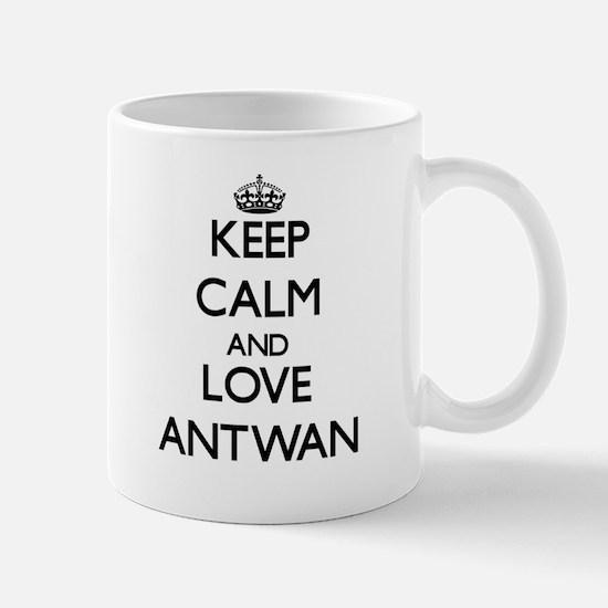 Keep Calm and Love Antwan Mugs