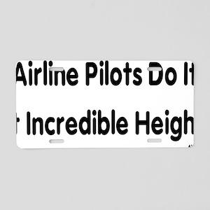 Airline Pilots Do It At Inc Aluminum License Plate
