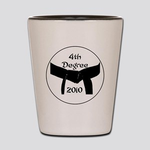 4th dan black belt 2010 Shot Glass