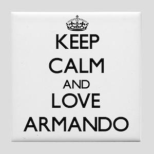 Keep Calm and Love Armando Tile Coaster