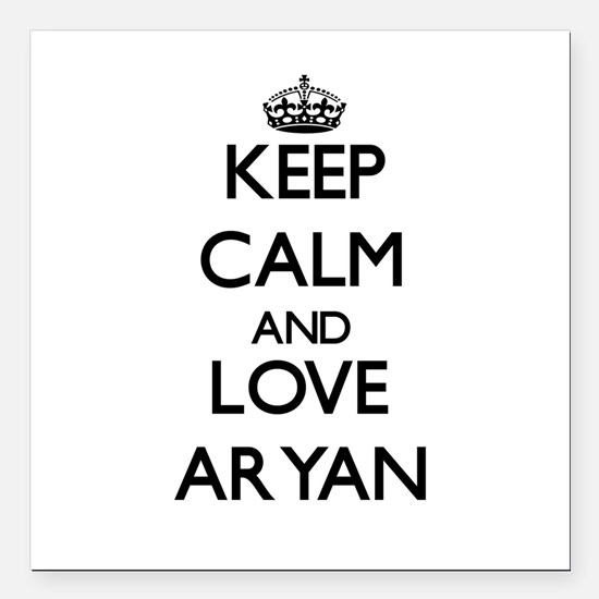 "Keep Calm and Love Aryan Square Car Magnet 3"" x 3"""