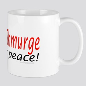 Surge, shmurge, we want peace Mug