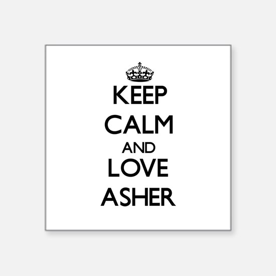 Keep Calm and Love Asher Sticker