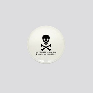 ALL YOU NEED IS RUM Mini Button