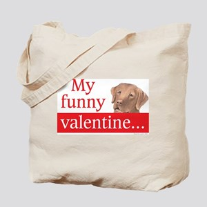 my funny lab valentine Tote Bag