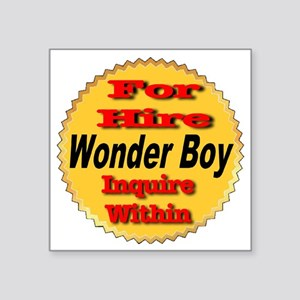 "for_hire_wonderboy_tramspar Square Sticker 3"" x 3"""