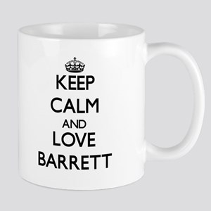 Keep Calm and Love Barrett Mugs