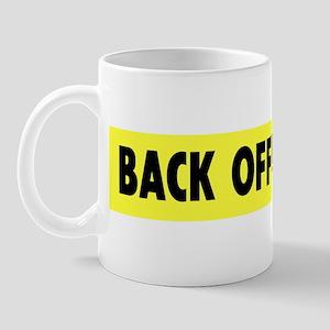 BACK OFF! Mug