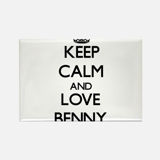 Keep Calm and Love Benny Magnets