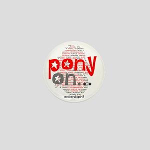 Pony On.. Mini Button