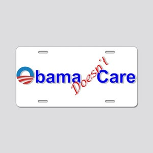 Obama Doesn't Care Aluminum License Plate