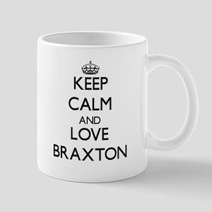 Keep Calm and Love Braxton Mugs
