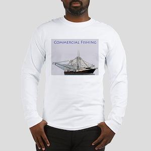 Commercial Fishing -Trawler L Long Sleeve T-Shirt