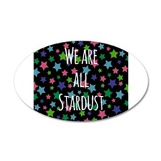 We are all stardust Wall Sticker