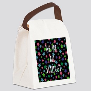 We are all stardust Canvas Lunch Bag