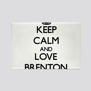Keep Calm and Love Brenton Magnets
