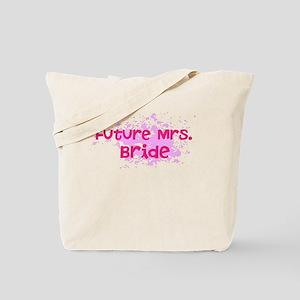 Future Mrs 2 Tote Bag