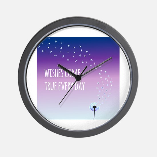 Wishes come true everyday Wall Clock