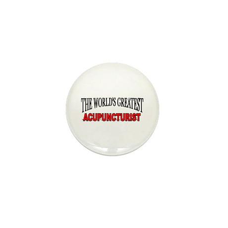 """The World's Greatest Acupuncturist"" Mini Button"