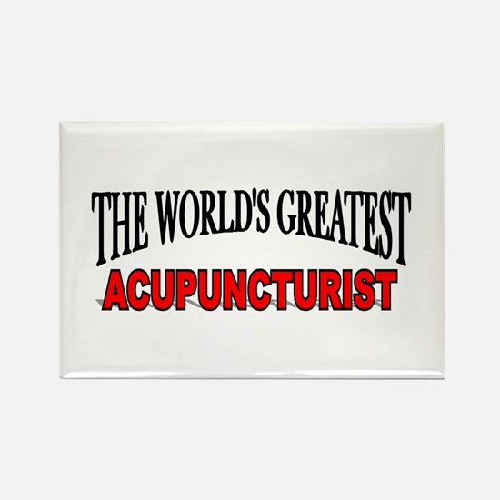 """""""The World's Greatest Acupuncturist"""" Rectangle Mag"""