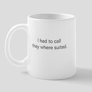 I had to call Mug