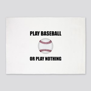 Play Baseball Or Nothing 5'x7'Area Rug