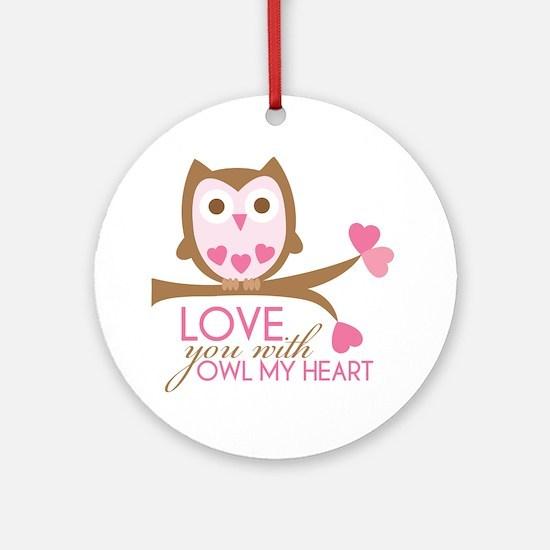 owlmyheart copy Round Ornament