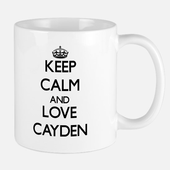 Keep Calm and Love Cayden Mugs