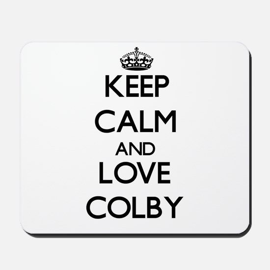 Keep Calm and Love Colby Mousepad